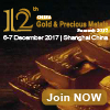 12th China Gold & Precious Metals Summit 2017